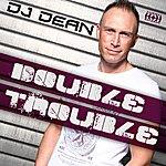 DJ Dean Double Trouble
