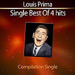 Louis Prima Single Best Of 4 Hits