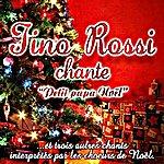 Tino Rossi Tino Rossi Chante Petit Papa Noël (Feat. Les Choeurs De Noël)