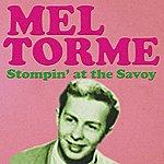Mel Tormé Mel Tormé Stompin' At The Savoy
