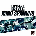 Lethal Bizzle Mind Spinning