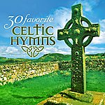 Craig Duncan 30 Favorite Celtic Hymns: 30 Hymns Featuring Traditional Irish Instruments