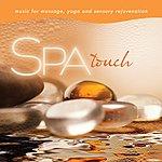 David Arkenstone Spa - Touch: Music For Massage, Yoga, And Sensory Rejuvenation