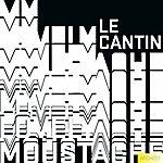 LE Cantin My Lovely Moustache Ep