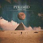 Pyramid Rising Day - Ep