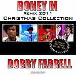 Bobby Farrell Boney M. Best Hits Remix 2011 (Christmas Collection)