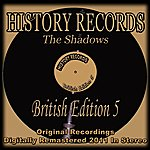 The Shadows History Records - British Edition 5 (Original Recordings Digitally Remastered 2011 In Stereo)