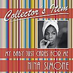 Nina Simone Collector´s Item (My Baby Just Cares For Me)