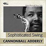 Cannonball Adderley Sophisticated Swing (Original Album Plus Bonus Tracks)