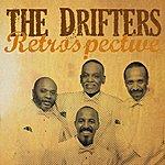 The Drifters The Drifters Retrospective