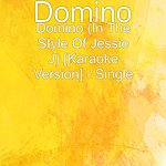 Domino Domino (In The Style Of Jessie J) [Karaoke Version] - Single