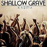 Karma Shallow Grave - Single