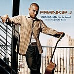 Frankie J Obsession (No Es Amor) Featuring Baby Bash
