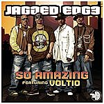 Jagged Edge So Amazing (Featuring Voltio)