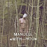 Manuell With You