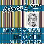 Ray Conniff Collector´s Item (They Say It's Wonderful)