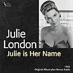 Julie London Julie Is Her Name (Original Album Plus Bonus Tracks)