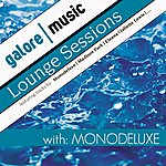 Monodeluxe Deep House Sessions