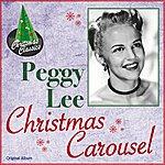 Peggy Lee Christmas Carousel (Original Album)