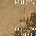 Malena Día Largo - Single