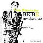 Jeff Bejbe (The Remixes)