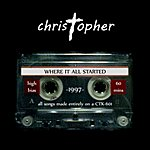 Christopher Where It All Started