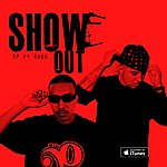 S.P. Show Out (Feat. Rob G) - Single