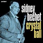 Sidney Bechet Crystal Ball - Live In Paris