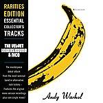 The Velvet Underground The Velvet Underground & Nico (Original Album) (Rarities Edition)
