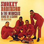 Smokey Robinson & The Miracles Tears Of A Clown: The Collection