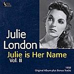 Julie London Julie Is Her Name, Vol. 2 (Original Album Plus Bonus Tracks)