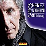 Carlos Perez Las Manos Quietas (Radio Version)