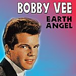 Bobby Vee Earth Angel