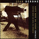 Jean Derome Strand, Under The Dark Cloth