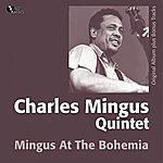 Charles Mingus Mingus At The Bohemia (Original Album Plus Bonus Track)