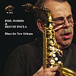 Phil Woods Blues For New Orleans