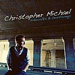 Christopher Michael Sidewalks & Heartsongs