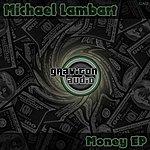 Michael Lambart Money Ep