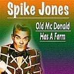 Spike Jones Old MC Donald Has A Farm