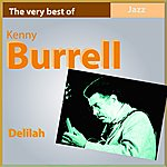 Kenny Burrell The Very Best Of Kenny Burrell: Delilah