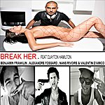 Benjamin Franklin Break Her (Feat. Clayton Hamilton)