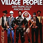 Village People San Francisco (Macho Man)