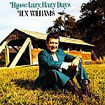 Tex Williams Those Lazy, Hazy Days