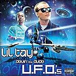 Lil Tay U.F.O.'s (Feat. Devin The Dude) - Single