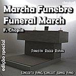 Frédéric Chopin Marcha Funebre (Feat. Roger Roman) - Single
