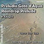 Frédéric Chopin Preludio Gota D' Agua (Feat. Roger Roman) - Single