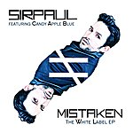 Sirpaul Mistaken - The White Label Ep