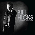 Bill Hicks The Essential Collection