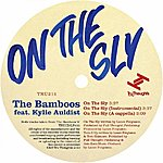 The Bamboos On The Sly (Feat. Kylie Auldist)