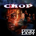 Chop Lucky Lady - Single